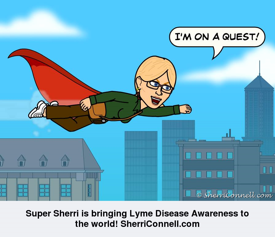Super Sherri is bringing awareness about Lyme Disease to the world - SherriConnell.com