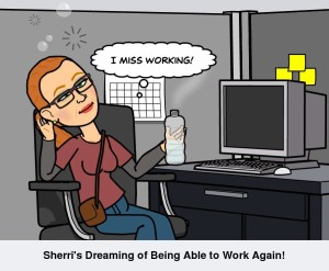 I Miss Working www.SherriConnell
